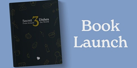 Secret Dishes From Around the World 3 - Book Launch - Online Cookalong tickets