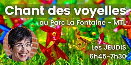 Chant des voyelles au Parc La Fontaine - Montréal billets