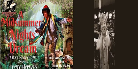 A Midsummer Nights Dream - One Man Comedy by Antony Howes - BBC/ITV  Actor tickets