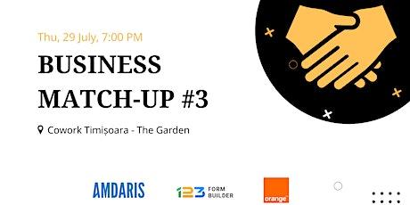 Business Match-up @ Cowork Timisoara #3 tickets