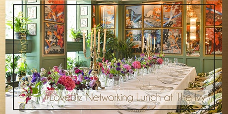 Gloucestershire Executive #LoveBiz Networking® Lunch at The Ivy tickets