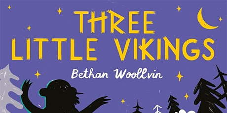 Three Little Vikings:  Bethan Woollvin - Greenwood Avenue Library tickets