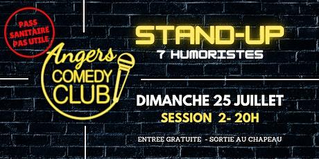 Angers Comedy Club - Dimanche  25 Juillet 2021 - Session 2 billets