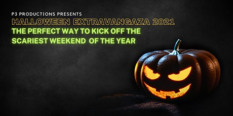 Halloween Extravaganza 2021 presented by P3 Productions tickets