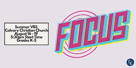 Focus VBS (Wednesday Night) tickets