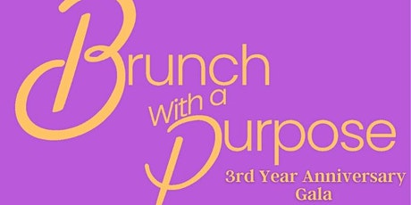 Brunch With a Purpose 3rd Year Anniversary Fundraising Gala tickets