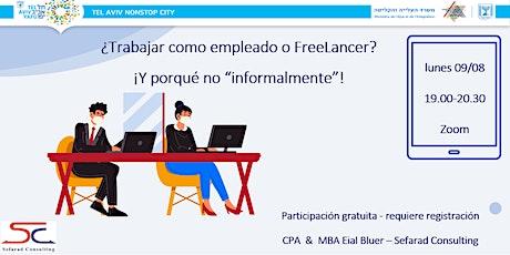 ¿Trabajar como empleado o FreeLancer? tickets