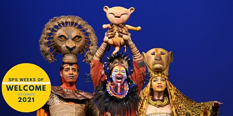 SPS Weeks of Welcome: The Lion King on Broadway tickets