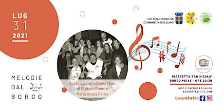 Melodie dal Borgo-Ass. Antonio Miari di Stefano Em biglietti