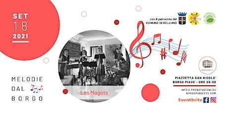 Melodie dal Borgo-Les Magots biglietti