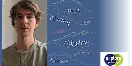 Sam Reese: on a distant ridgeline tickets