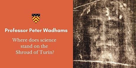 Alumni Festival - 'Where does science stand on the Shroud of Turin?' tickets