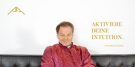 Aktiviere Deine Intuition mit Attilio Reale - Abend-Meditation Tickets