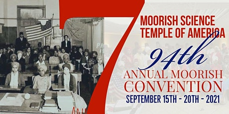 Moorish Science Temple of America 94th National Convention tickets