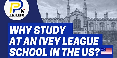 Why Study at an Ivey League School in the US? tickets