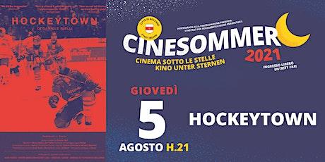 Hockeytown - Cinesommer 2021 biglietti
