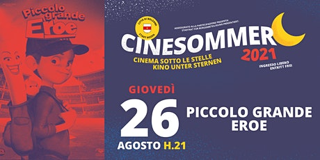 Piccolo grande eroe - Cinesommer 2021 biglietti