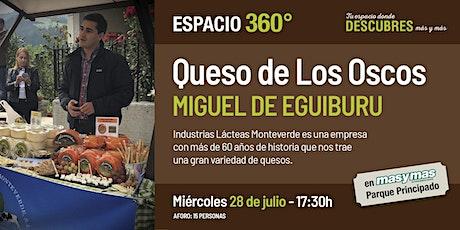 Quesos de Los Oscos con Miguel de Eguiburu entradas