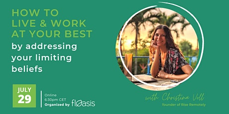 Address your limiting beliefs to live & work at your best tickets