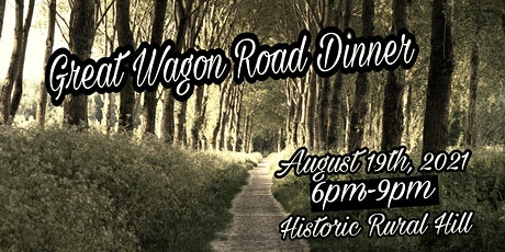 Great Wagon Road History & Whiskey Dinner tickets
