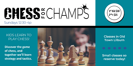 Chess for Champs: Kids Chess tickets