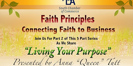 Living Your Purpose! Connecting Faith to Business! tickets