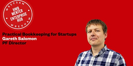 Practical Bookkeeping for Startups (in person event) : Gareth Salomon tickets