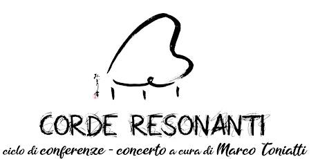 CORDE RESONANTI - E.TOCCOLI, F.BERTHOLD, D.BARONI biglietti