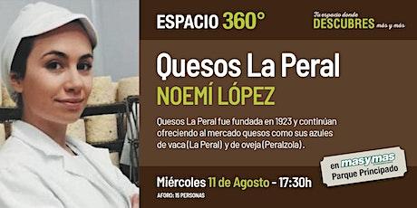 Quesos La Peral con Noemí López entradas