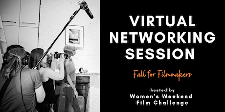 Virtual networking: Fall for filmmakers tickets
