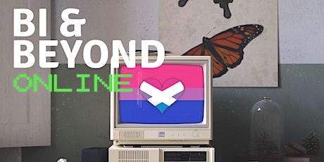 Bi and Beyond Online (Aug-Oct 2021) tickets