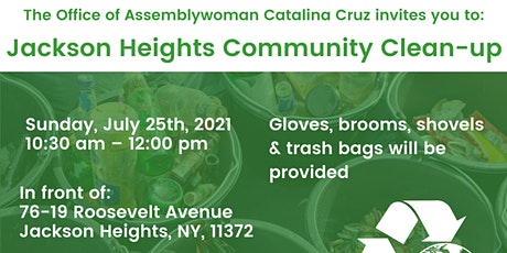 Jackson Heights Community Clean-Up with Assemblywoman Catalina Cruz! tickets