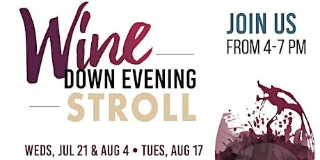 Wine Down Evening Stroll Open House tickets