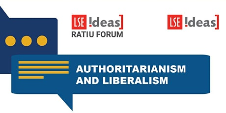 Ratiu Dialogues on Democracy:  Authoritarianism and liberalism tickets