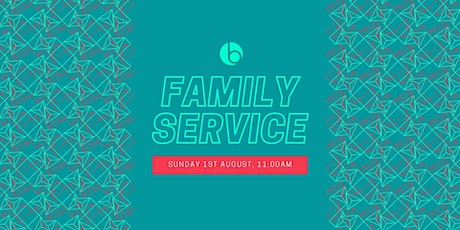 11:00am Family Service (1st August) tickets