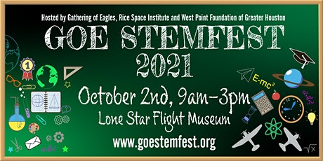 Sponsorship Opportunities GOE STEMFEST at the Lone Star Flight Museum tickets