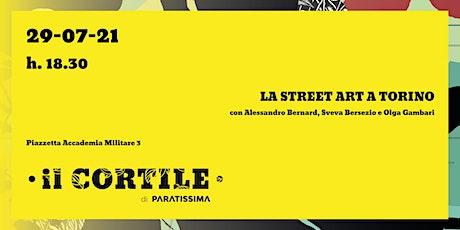 La street art a Torino tickets