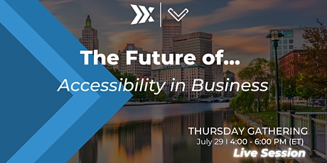 The Future of...Accessibility in Business tickets