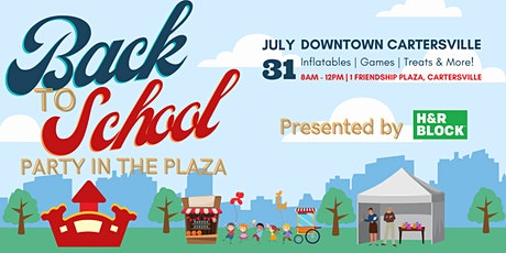 Back to School Party in the Plaza tickets