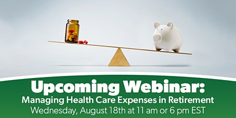 MANAGING HEALTH CARE EXPENSES IN RETIREMENT tickets
