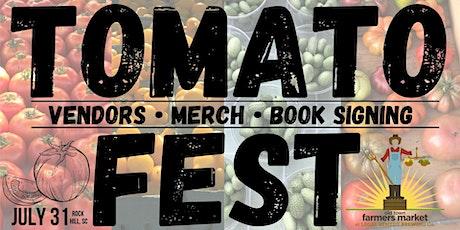 Farmers Market TOMATO FEST - July 31, 2021 tickets