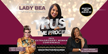 2021 Extraordinary Woman Conference: Trust the Process tickets