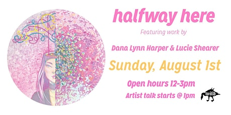 Halfway Here: Open Hours and Artist Talk tickets