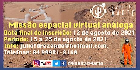 Missão espacial virtual análoga do HABITAT MARTE tickets