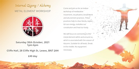 Qigong Workshop - Chinese Mind-Body Practice Promoting Healthy Mind & Body tickets