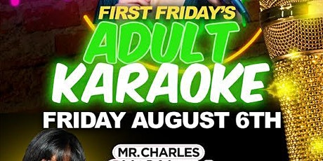 FIRST FRIDAY'S ADULT KARAOKE tickets