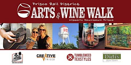 Frisco Rail District Arts/Wine Walk tickets