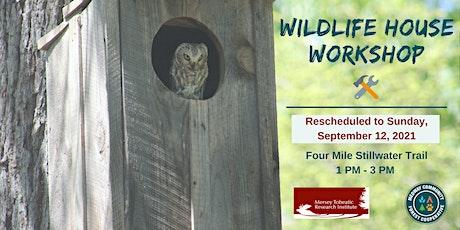 DIY Wildlife House Workshop tickets