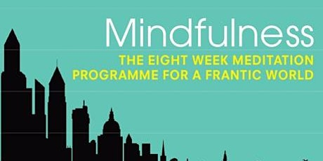 Mindfulness for General Practice: Finding Peace in a Frantic World (C2) tickets