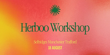 Plant Pot Painting with Herboo at Selfridges Trafford tickets